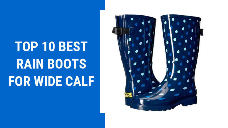 Best-Rain-Boots-For-Wide-Calf